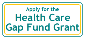 Apply for Health Care Gap Fund Grant